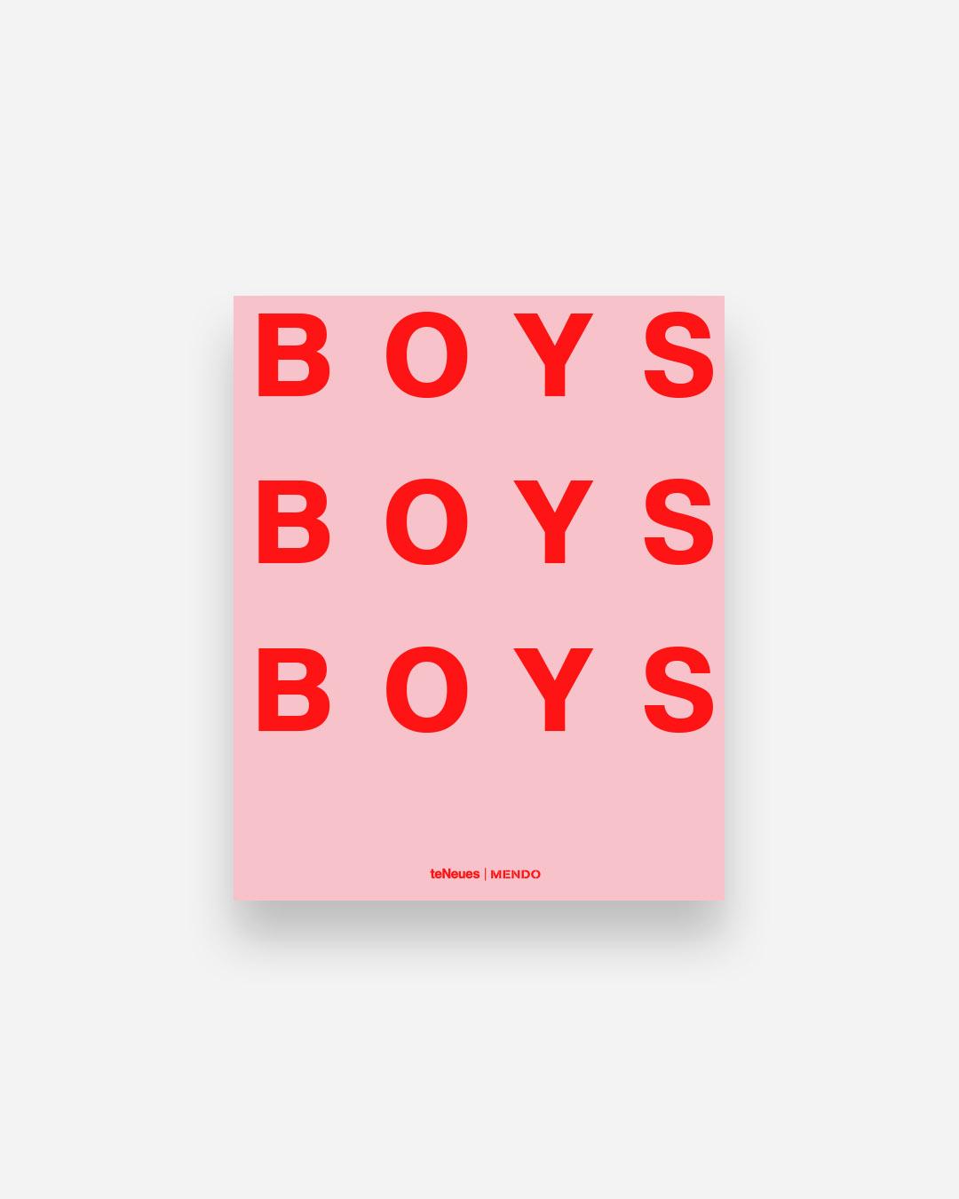 by teNeues | MENDO Boys! Boys! Boys! book